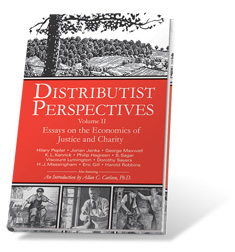 Order Distributist Perspectives II now!
